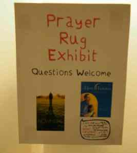 Prayer rugs and a video on how to pray were on display